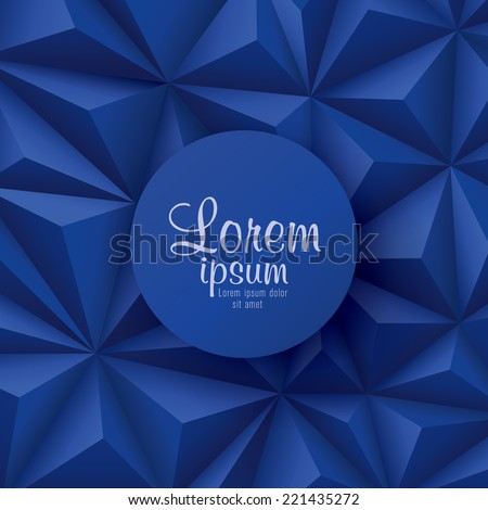 Blue background. Vector geometric background. Can be used in cover design, book design, website background, CD cover, advertising.  - stock vector