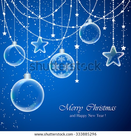 Blue background with Christmas balls and transparent stars, illustration. - stock vector