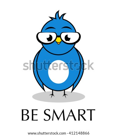 """Blue bird in glasses with text """"be smart"""" - stock vector"""