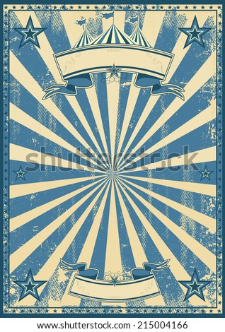 Blue circus retro. A blue vintage circus background for a poster - stock vector