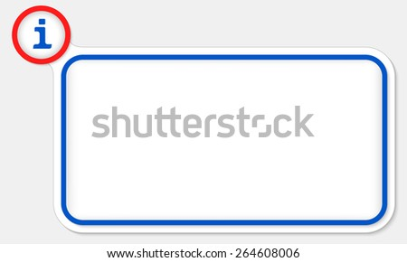 Blue frame for your text and info symbol - stock vector