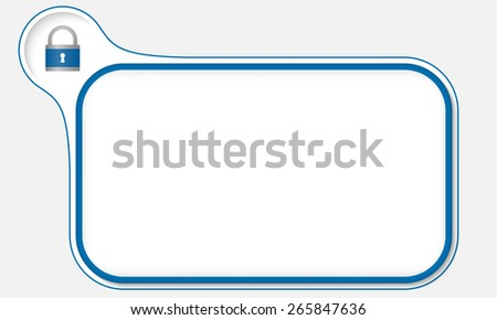 Blue frame for your text and padlock - stock vector