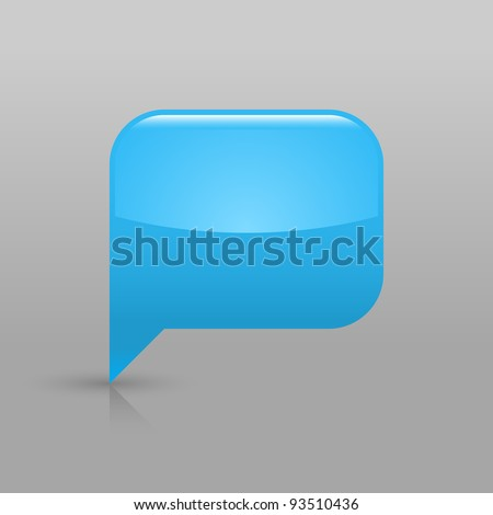Blue glassy empty blank speech bubble icon web button. Rounded rectangle shape with shadow and gradient reflection on light gray background. Vector saved in 8 eps. See more buttons in my gallery - stock vector