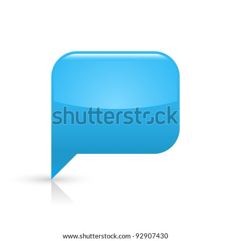 Blue glassy empty speech bubble web button icon. Rounded rectangle shape with black shadow and gray reflection on white background. This vector illustration saved in file eps 8 - stock vector