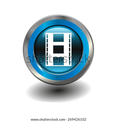 Blue glossy button with metallic elements and white icon motion picture film, vector design for website - stock vector