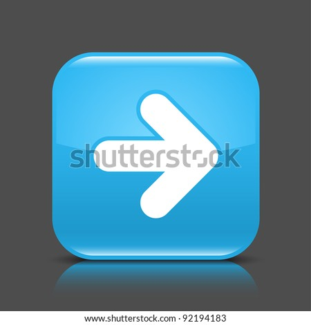 Blue glossy internet button with arrow right symbol. Rounded square shape icon with black shadow and colored reflection on dark gray background. This vector illustration saved in 8 eps - stock vector