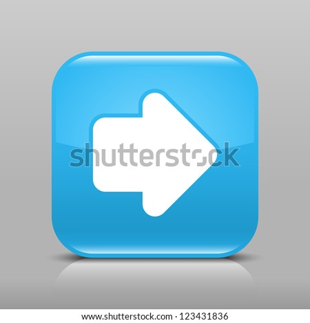Blue glossy internet button with arrow right symbol. Rounded square shape icon with shadow and reflection on light gray background. This vector illustration web design element saved in 8 eps - stock vector