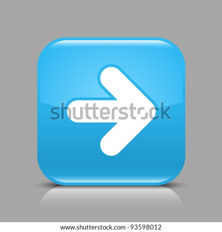 Blue glossy web button with arrow right sign. Rounded square shape icon with black shadow and light reflection on gray background. This vector saved in 8 eps. See more buttons in my gallery - stock vector