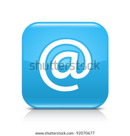 Blue glossy web button with at sign. Rounded square shape icon with shadow and reflection on white background. This vector illustration created and saved in 8 eps - stock vector