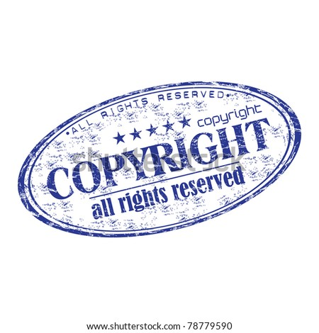 Blue grunge rubber oval stamp with the text copyright all rights reserved written inside the stamp - stock vector