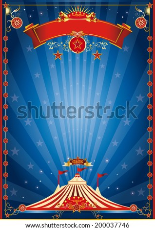 blue night circus poster. A circus poster for your circus company. - stock vector