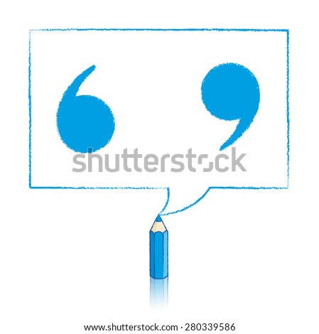 Blue Pencil with Reflection Drawing Solid Quotation Marks in Rectangular Speech Bubble on White Background - stock vector
