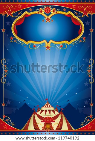 blue poster circus.  A circus blue poster for you with a large copy space for your message - stock vector
