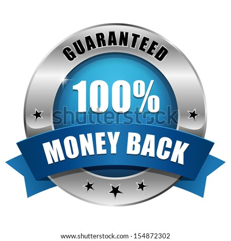 Blue silver hundred percent money back badge - stock vector