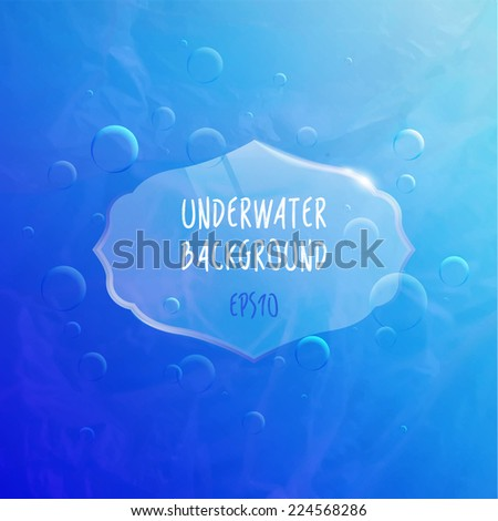 Blue Underwater Textured Background with Bubbles and Transparent Gloss Label. Bright Banner with Water Waves.  - stock vector