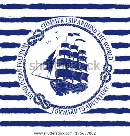 Blue white nautical emblem with sailing ship on a striped background - stock vector