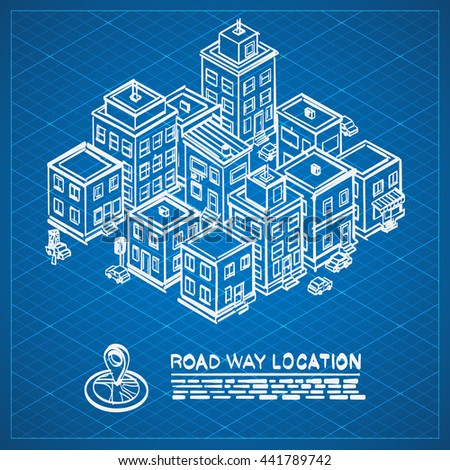 Blueprint sketch road city isometric drawing stock vector blueprint sketch road in the city isometric drawing cityscape location apartment on blueprint background malvernweather Image collections