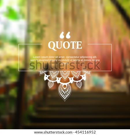 blurred photo realistic nature elements, flat mandala design quotation frame, marketing modern background illustration. eps10 vector