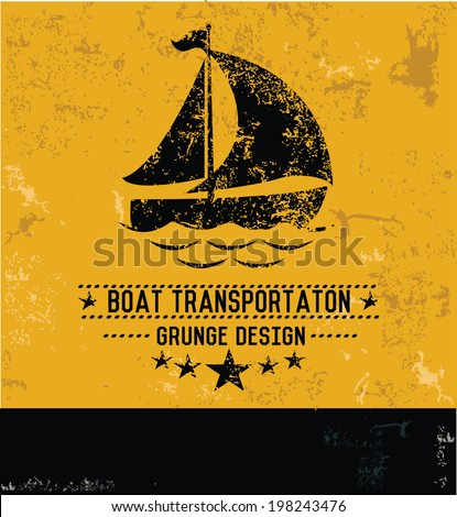 Boat symbol,grunge design - stock vector