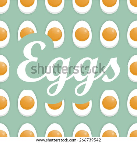 Boiled eggs pattern with the label - stock vector