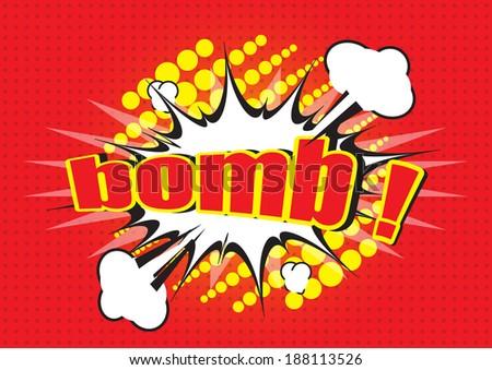 bomb ! - Comic Speech Bubble, Cartoon  - stock vector