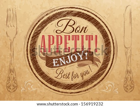 Bon appetit! enjoy! Best for you lettering on a plate with a fork and a spoon on the side in retro style  drawing on kraft paper of red, white, brown. Vector  - stock vector