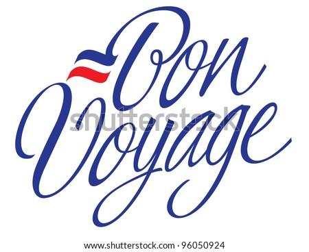 Bon Voyage Hand Lettering Vector - stock vector