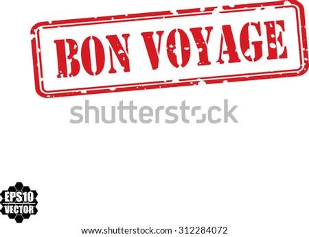 Bon voyage red grunge rubber stamp on white background, vector illustration - stock vector