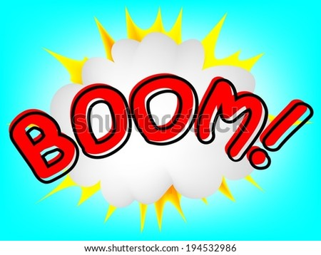 Boom! Comic Speech with boom on the background - stock vector