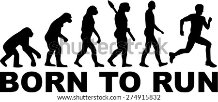 Born to run Evolution - stock vector