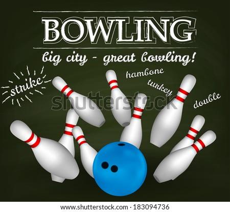Bowl and bowling pins. Bowling poster. - stock vector