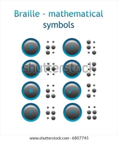 Braille - mathematical symbols - stock vector