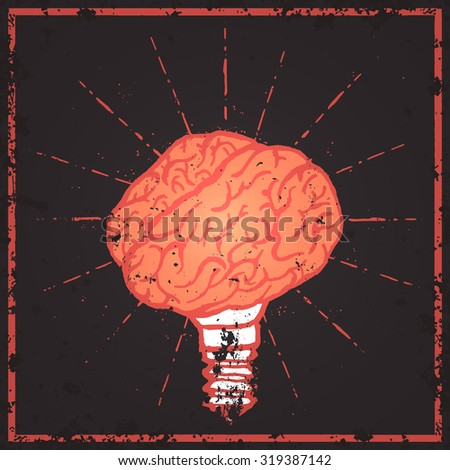 Brain lamp. Idea hand drawn typography poster. Grunge style. Inspirational vector typography.