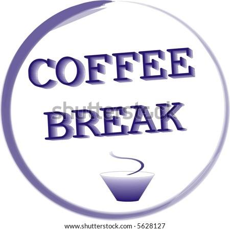break for coffee - stock vector