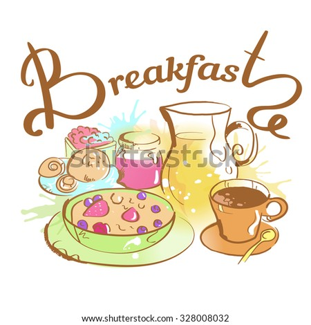 Breakfast sketch. Vector illustration. Hand drawn. Illustration for cooking site, menus, books. Inscription - Breakfast. - stock vector