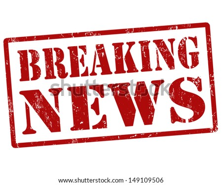 Breaking news grunge rubber stamp,vector illustration - stock vector