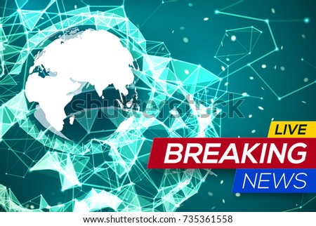 Breaking news live world map africa stock vector 735361558 breaking news live with world map africa and europe on green structure background business technology gumiabroncs Image collections