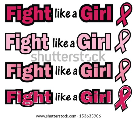 Breast Cancer Awareness-Fight like a Girl-Fight like a Girl phrase with Breast Cancer Awareness ribbon - stock vector
