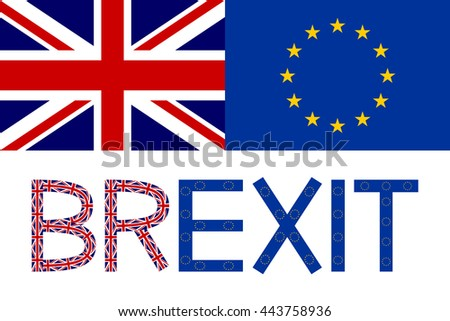 Brexit concept. Flags of Europe and United Kingdom with word Brexit. - stock vector