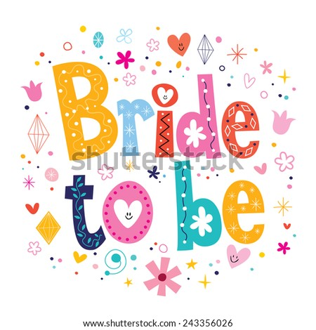 Bride to be text - stock vector