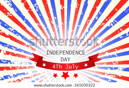 Bright abstract grunge Independence day background or card.  - stock vector