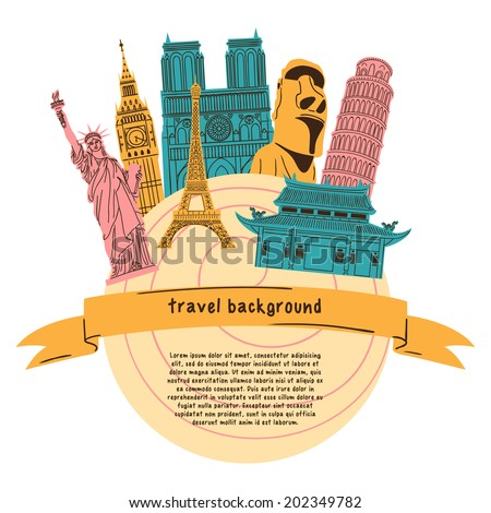 Bright background with world wide famous landmarks. Summertime vacations and traveling concept. Eps 10 vector illustration. - stock vector