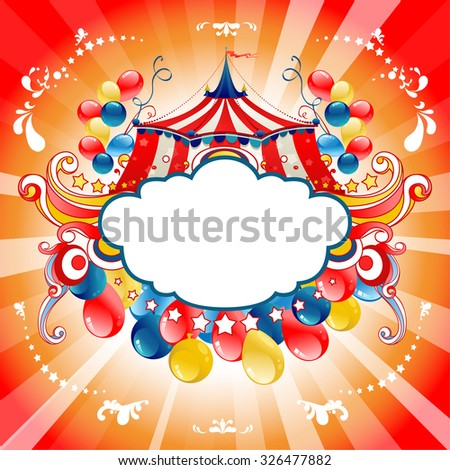 Bright circus for design card, banner,ticket, leaflet and so on. - stock vector
