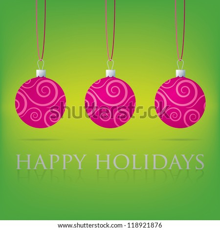 Bright green Happy Holidays bauble card in vector format. - stock vector