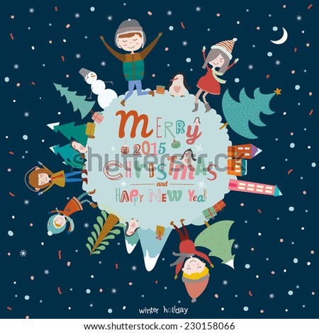 Bright Merry Christmas and New Year card in vector. Funny and smiling boys and girls dancing at night on a round earth. Winter holiday illustration with greeting stylish winter elements and wishes. - stock vector