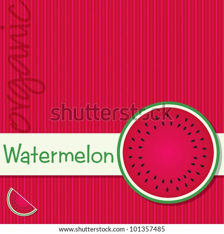 Bright organic watermelon fruit card in vector format.