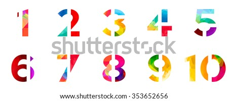 Bright rainbow polygon number alphabet colorful font style. one 1 two 2 three 3 four 4 five 5 six 6 seven 7 eight 8 nine 9 ten 10 zero 0 digits. vector illustration. 3d geometric numeral set design. - stock vector