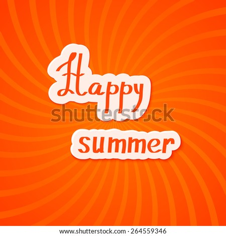 Bright red summer background. Happy summer! Vector illustration.