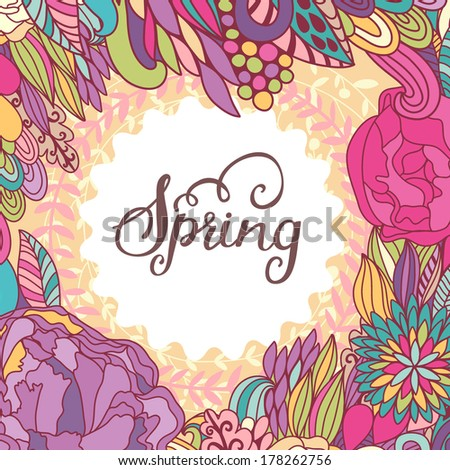 Bright spring concept background in vector. Stylish colorful floral card. Ideal for any type of holiday invitations - stock vector