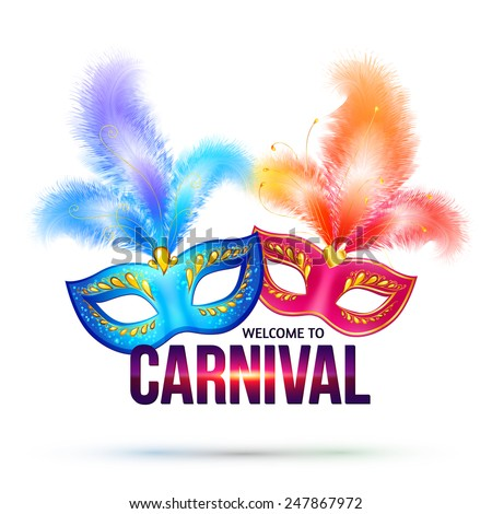 Bright vector carnival masks with feathers and shining sign Welcome to Carnival - stock vector